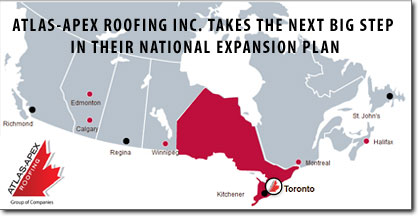 ATLAS-APEX ROOFING INC. TAKES THE NEXT BIG STEP IN THEIR NATIONAL EXPANSION PLAN